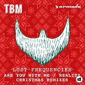 Are You With Me / Reality (Christmas Remixes) by Lost Frequencies