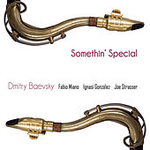 Somethin´ Special by Dmitry Baevsky