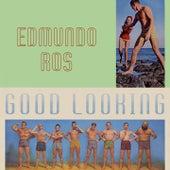 Good Looking by Edmundo Ros