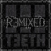Remixed de 3TEETH