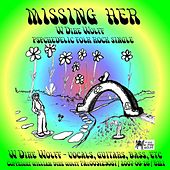 Missing Her by W. Dire Wolff