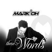 More Than Words von Mark Oh