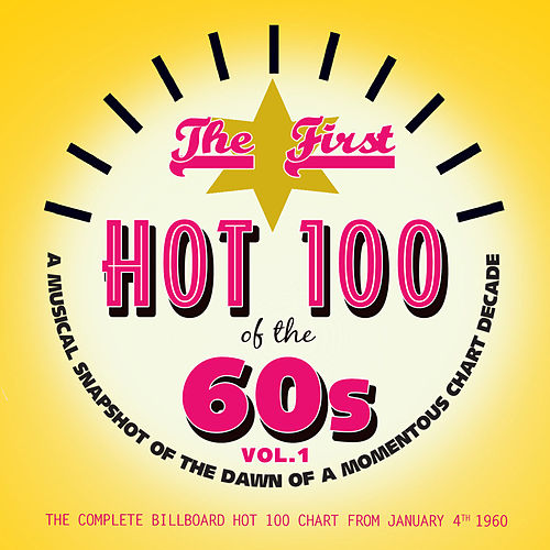 The First Hot 100 of The '60s, Vol. 1 de Various Artists