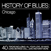 History of Blues: Chicago de Various Artists