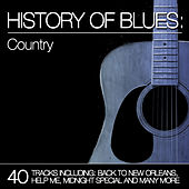 History of Blues: Country by Various Artists