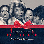 Christmas with Patti Labelle & The Bluebelles von Patti Labelle & The Bluebelles
