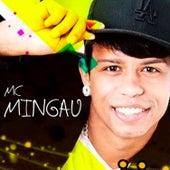 Mc Mingau de Mc Mingau