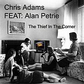The Thief in the Corner by Chris Adams