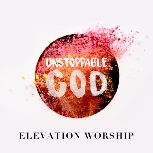 Hallelujah Here Below Elevation Worship: Unstoppable God (Radio Mix) (Single) By Elevation Worship