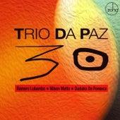 30 by Trio Da Paz