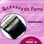 Sucessos do Forró, Vol. 3 (Ao Vivo) de Various Artists