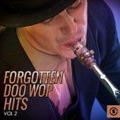 Forgotten Doo Wop Hits, Vol. 2 de Various Artists