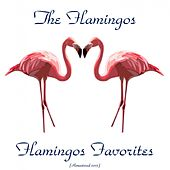 Flamingo Favorites (Remastered 2015) de The Flamingos