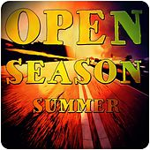 Open Season Summer by Various Artists