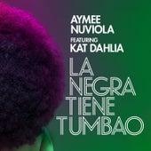 La Negra Tiene Tumbao (feat. Kat Dahlia) de Aymee Nuviola