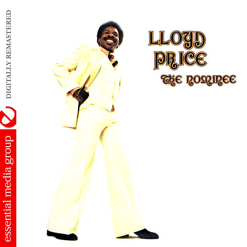 The Nominee (Digitally Remastered) by Lloyd Price