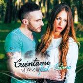Cuéntame (feat. Helena) de Maki