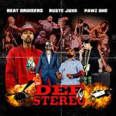 Def By Stereo by Ruste Juxx