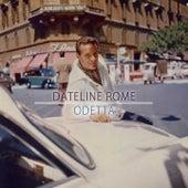 Dateline Rome by Odetta