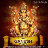 Shri Ganesh Prayers by Various Artists