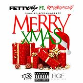 Merry Xmas (feat. Monty) by Fetty Wap