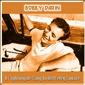 A Nightingale Sang in Berkeley Square van Bobby Darin