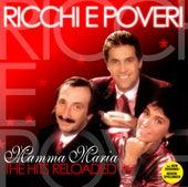 Mamma Maria - The Hits Reloaded von Ricchi E Poveri
