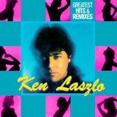 Greatest Hits & Remixes de Ken Laszlo