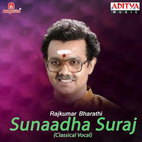 Sunaadha Suraj by Rajkumar Bharathi
