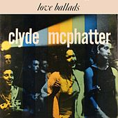 Ballads von Clyde McPhatter