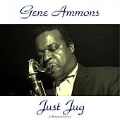Just Jug (Remastered 2015) de Gene Ammons
