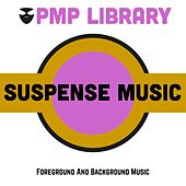 Suspense Music (Foreground and Background Music) di Various Artists