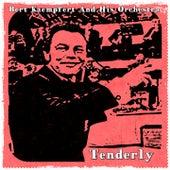 Tenderly by Bert Kaempfert