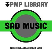 Sad Music (Foreground and Background Music) di Various Artists