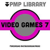 Video Games, Vol. 7 (Foreground and Background Music) di Various Artists