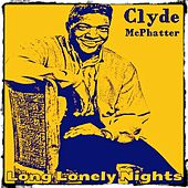 Long Lonely Nights von Clyde McPhatter