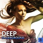 Deep Underground Series, Vol. 2 by Various Artists