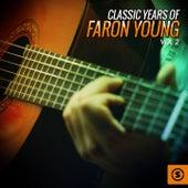 Classic Years of Faron Young, Vol. 2 de Faron Young