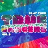 True Progressive & House Bangers, Vol. 9 von Various Artists