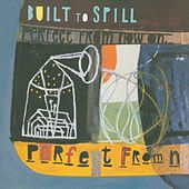 Perfect From Now On by Built To Spill