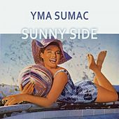 Sunny Side von Yma Sumac