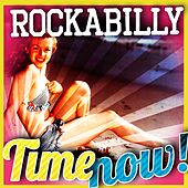 Rockabilly Time Now! by Various Artists