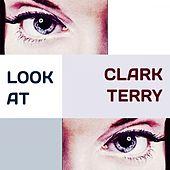 Look at di Clark Terry