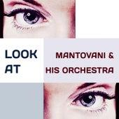 Look at von Mantovani & His Orchestra
