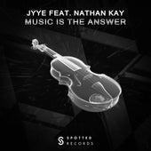 Music Is The Answer von Jyye
