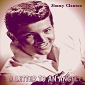 A Letter to an Angel by Jimmy Clanton