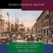 George Frederick Bristow: Orchestral Works von Royal Northern Sinfonia