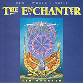The Enchanter by Tim Wheater
