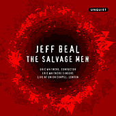 The Salvage Men von Eric Whitacre Singers