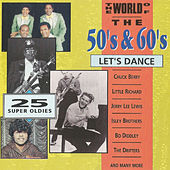 The World of the 50' S & 60' S, Let' S Dance de Various Artists